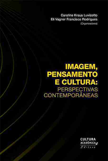 Imagem, pensamento e cultura – Cultura Acadêmica
